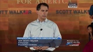 Scott Walker Presidential Campaign Announcement Full Speech (C-SPAN)