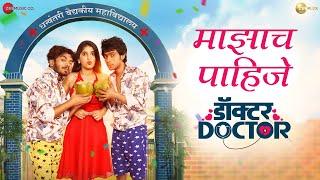 Mazach Pahije   Doctor Doctor   Parth B & Prathamesh P   Kaustubh G &Vaibhav L  ZeePlex