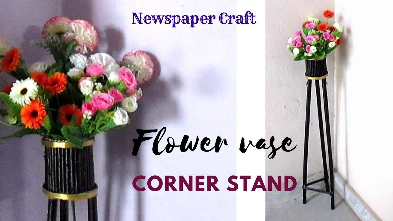 Diy newspaper corner flower vase stand flower vase stand best diy newspaper corner flower vase stand flower vase stand best out of waste izmirmasajfo Images