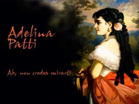 Adelina Patti - Ah, Non Credea Mirarti / Cleaned By Maldoror