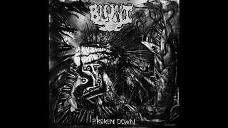 """BLUNT """"Broken Down"""" (New Full Album) 2018"""