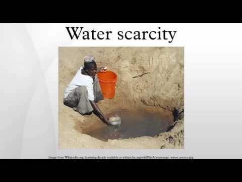 Water scarcity