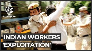 Indian workers' rights suspended to restart the economy