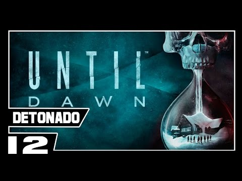 UNTIL DAWN - Detonado Dublado - Parte #12 - IDENTIDADE DO PSICOPATA REVELADA!!!