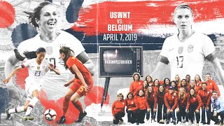 WNT vs. Belgium: USWNT Classics Replay - April 7, 2019
