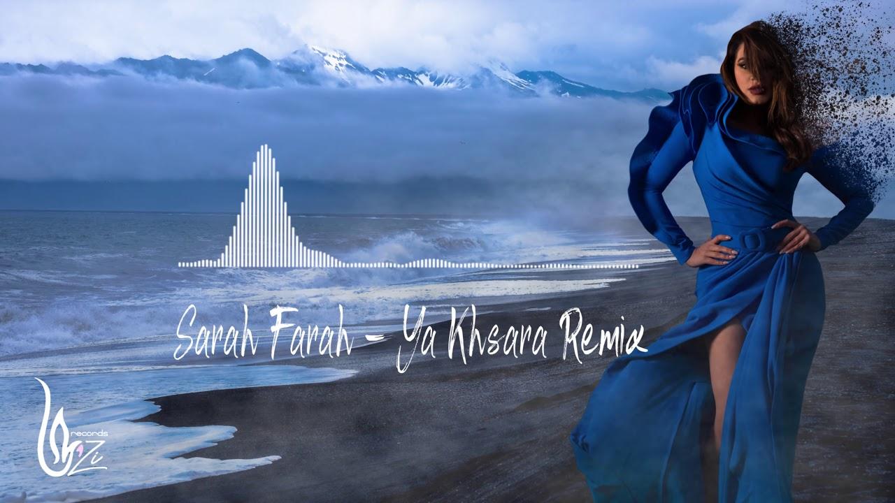 Sarah Farah - Ya Khsara [Official Remix] (2020) Hijazi / سارة فرح - يا خسارة