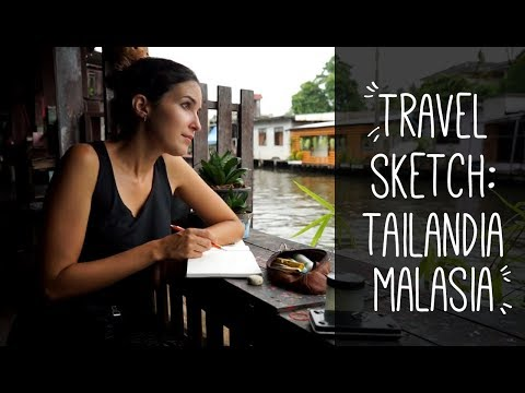 Travel Sketch: Thailand & Malaysia