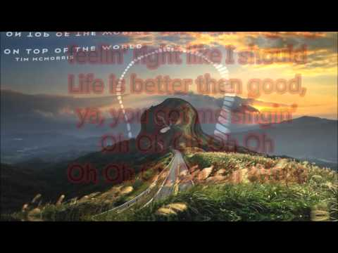 Tim McMorris~ On Top of the World {Lyrics}