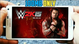 download wwe 2k15 highly compressed only 100mb for android