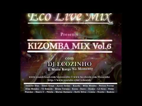 Kizomba Mix Vol.6 - Dj Ecozinho