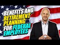 Benefits and Retirement Planning for Federal & Postal employees.