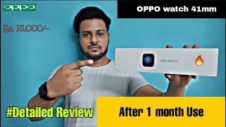 OPPO Watch 41mm - #Detailed Review | After 1 month Use