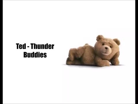 Ted - Thunder Buddy song (Lyrics)