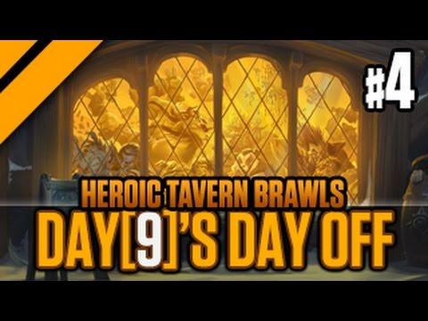Day[9]'s Day Off - Heroic Tavern Brawls - P4