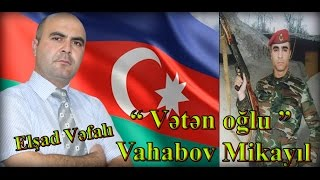 Vahabzade Mikayil - Veten oglu - Elsad Vefali ( Official Clip 2016 )