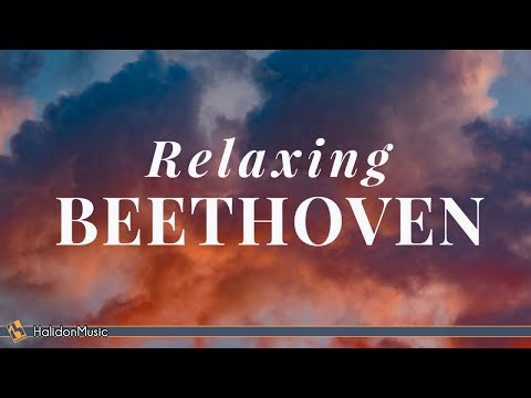 Classical Chill  Beethoven for Relaxation