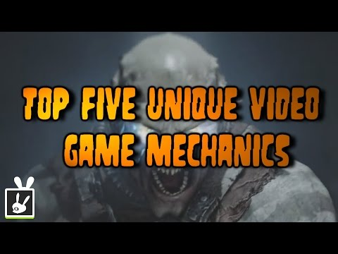 Top Five Unique Video Game Mechanics