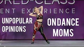 My Unpopular Opinions On Dance Moms