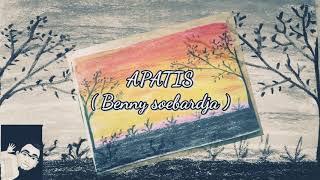 APATIS ( Benny soebardja )