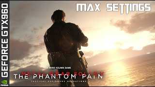 Metal Gear Solid V: The Phantom Pain Gameplay Max Settings - GTX 960