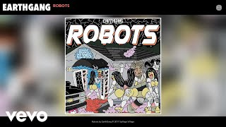 EarthGang - Robots (Audio)