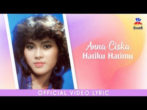 Anna Ciska - Hatiku Hatimu (Official Lyric Video)