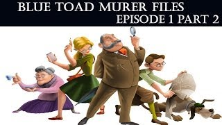 Blue Toad Murder Files: The Mysteries of Little Riddle Episode 1 Part 2