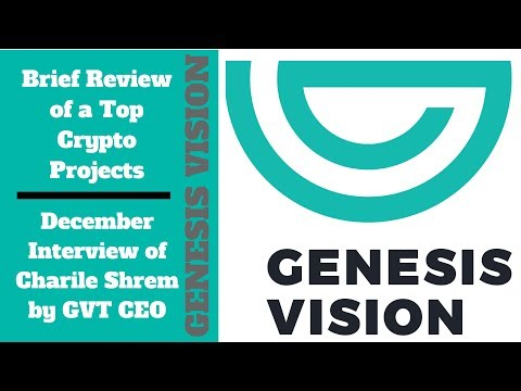 Promising Crypto Project Genesis Vision + Plus GVT Interviews Charile Shrem