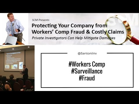 Protecting Your Company from Workers' Comp Fraud & Costly Cl