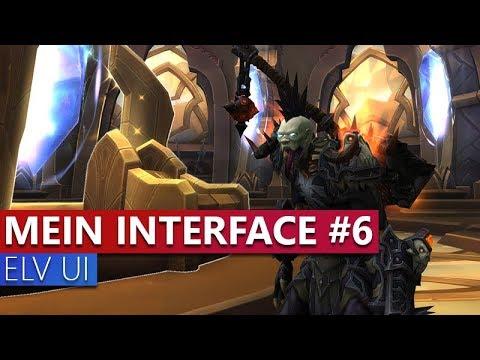 Mein Interface #6 - ELVUI [Deutsch]