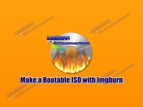 Make a Bootable ISO with ImgBurn