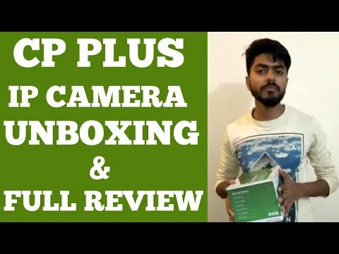 CP PLUS IP CAMERA UNBOXING AND FULL REVIEW AND HOW TO CHANGE DEFAULT IP ...