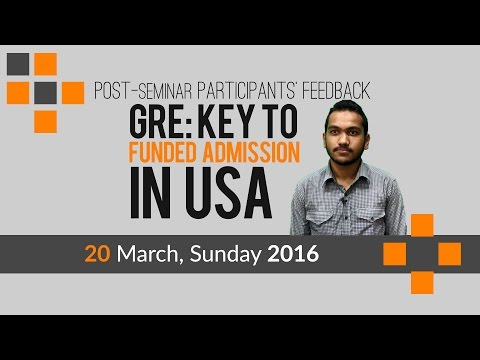 Seminar Participants' Feedback  'GRE: Key to Funded Admission in USA'