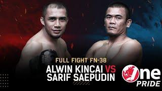 Baku Hantam! 😱 Alwin Kincai vs Sarif Saepudin || Full Fight One Pride MMA FN #38