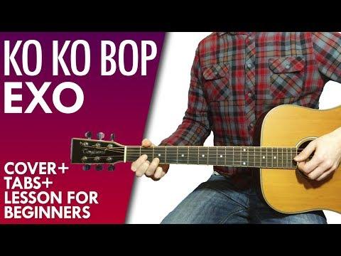 EXO - KO KO BOP guitar lesson, chords and tab