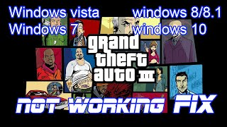 gta 3 not working fix windows 7 8 8 1 vista