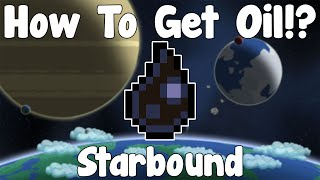 How To Get Oil!? - Starbound Unstable/Nightly Build