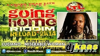 Luciano - Miserable Woman (February 2014) Going Home Riddim - Larger Than Life Rec. | Reggae