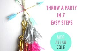 Throw a Fab Party in 7 Easy Steps