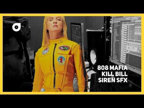 808 Mafia Kill Bill Siren SFX Tutorial