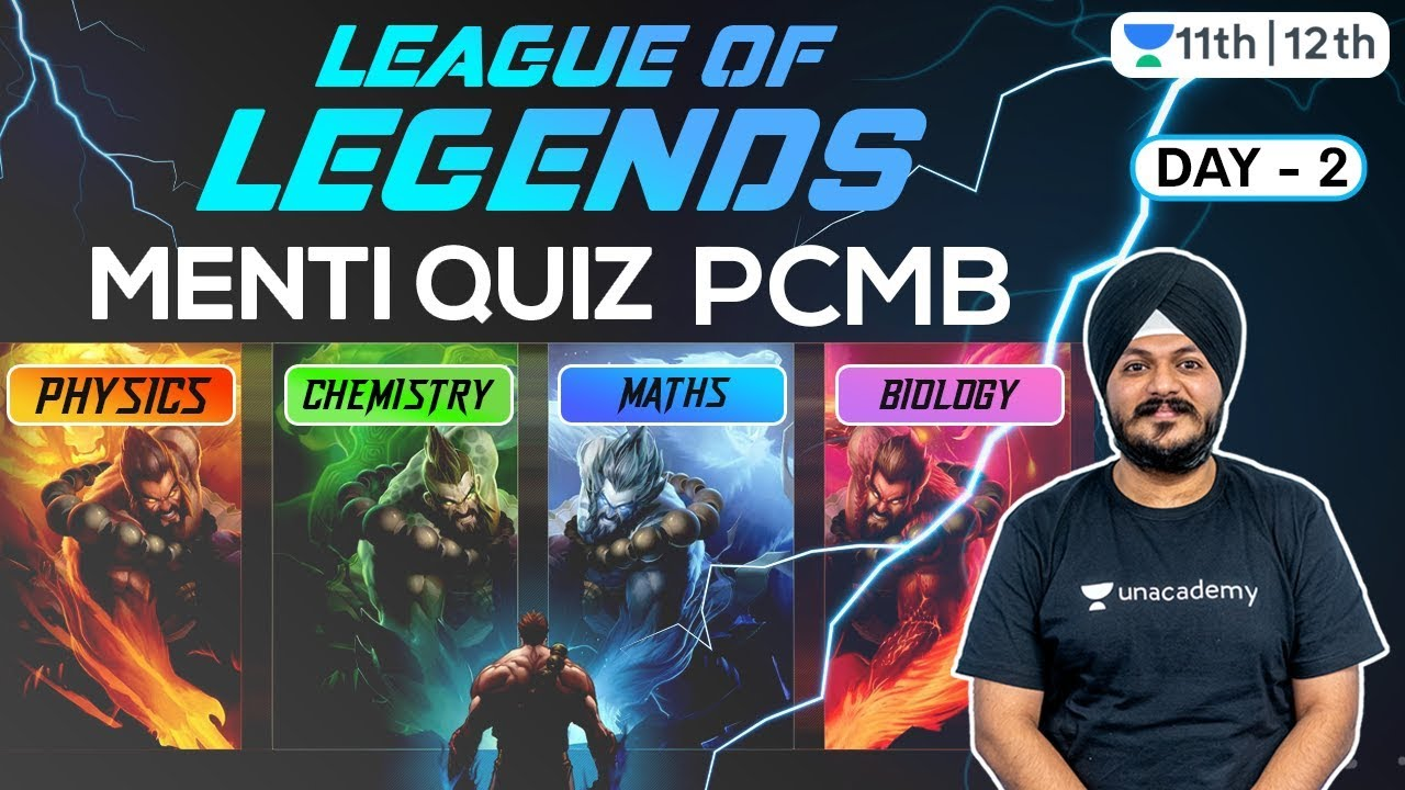League of Legends | Phy | Chem | Bio | Math | Unacademy Class 11 & 12 | Indrajeet Sangtani
