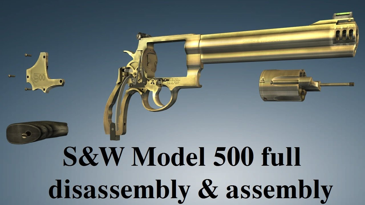 S And W >> S W Model 500 Full Disassembly Assembly
