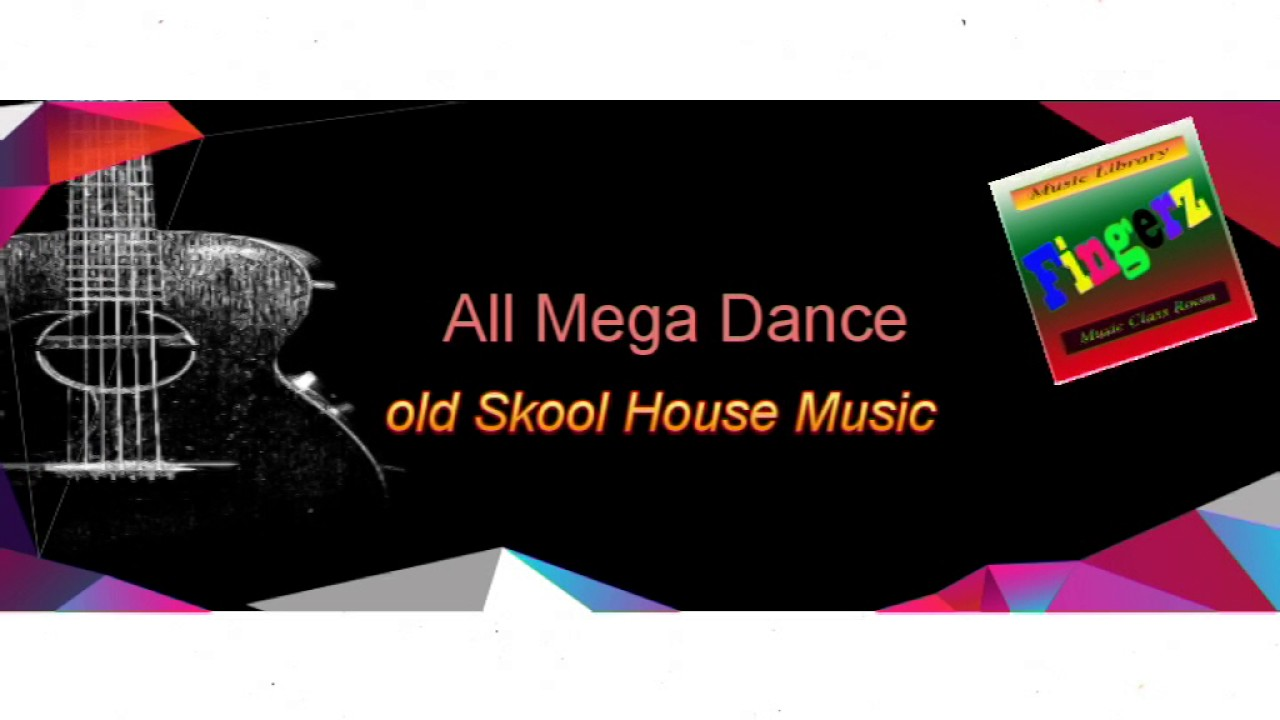 Fingerz all mega dance old skool house music youtube for Old skool house music