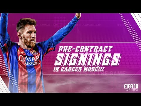 FIFA 18 TOP TIPS | BEST PRE-CONTRACT FREE SIGNINGS IN FIFA 18 CAREER MODE!!! (Season 1)