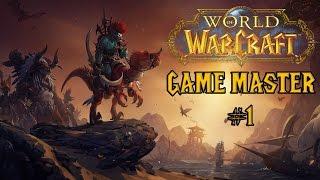GAME MASTER! - World of Warcraft GM #1 [Gameplay ITA 1/3]