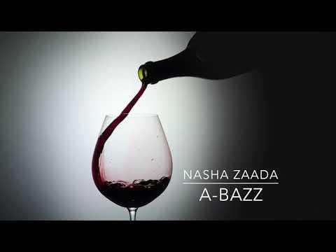 A bazz - Nasha Zaada   Audio Teaser   2017