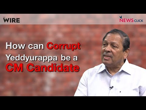 How can Corrupt Yeddyurappa be a CM Candidate - Santosh Hegde