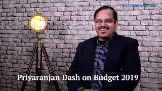 Priyaranjan Dash, Policy Analyst on Budget 2019