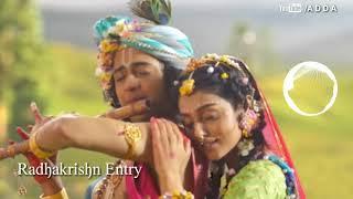 Radha krishn serial Entry Song Tune   4K   A D D A   With Download Link Free #radhakrishn #राधाकृष्ण