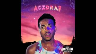 Repeat youtube video Chance The Rapper - Paranoia